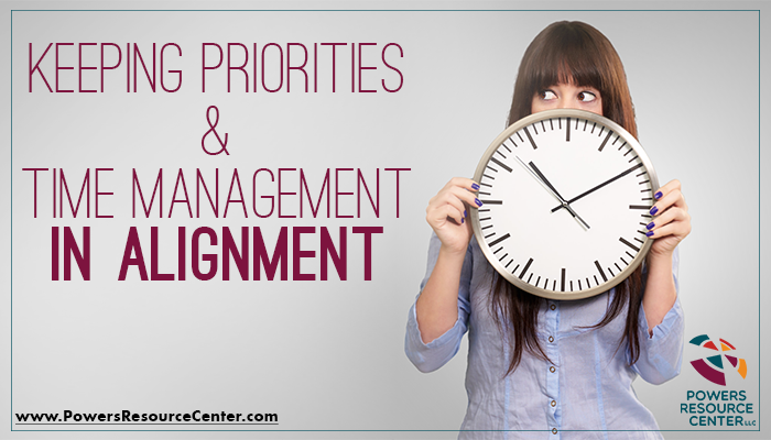 graphic that says keeping priorities and time management in alignment
