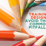 graphic that says training design: avoid these common pitfalls