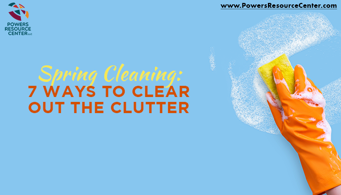 graphic that says spring cleaning: 7 ways to clear out the clutter and achieve work-life balance