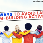 graphic that says 5 ways to avoid lame team-building activities