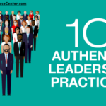 graphic that says 10 authentic leadership practices