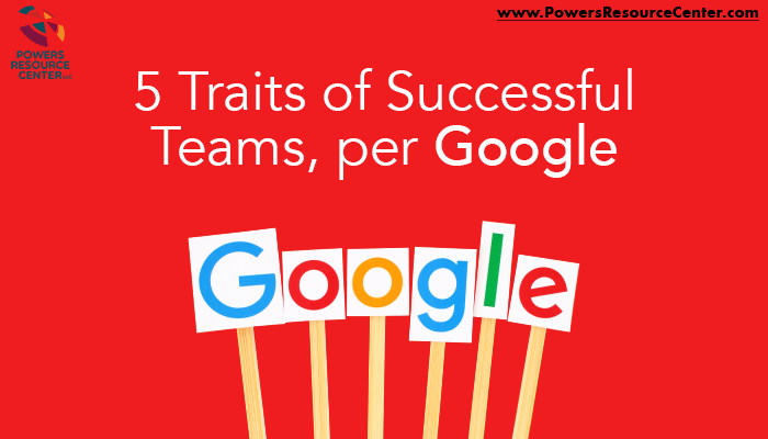 graphic that says 5 traits of successful teams per google