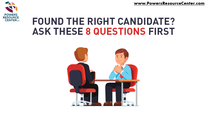 graphic that says found the right candidate? ask these 8 interview questions first