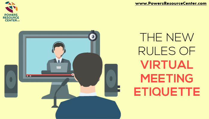Graphic that says the new rules of virtual meeting etiquette