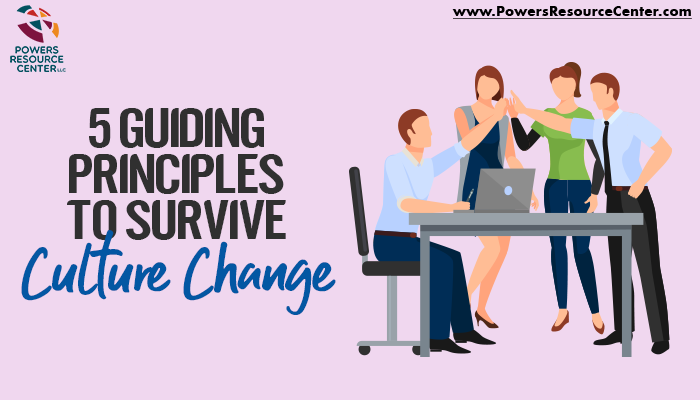 graphic that say 5 guiding principles to survive culture change