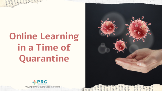Online Learning in a Time of Quarantine